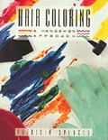 Hair Coloring A Hands-On Approach