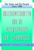 Minnesota in a Century of Change The State and Its People Since 1900