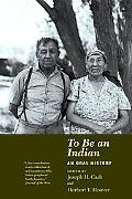 To Be an Indian An Oral History