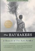 Haymakers A Chronicle of Five Farm Families