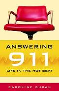 Answering 911 Life in the Hot Seat