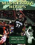 Minnesota Hoops Basketball in the North Star State