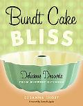 Bundt Cake Bliss Delicious Desserts from Midwest Kitchens