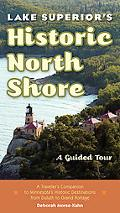 Lake Superior's Historic North Shore