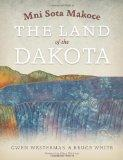 Mni Sota Makoce: The Land of the Dakota
