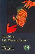 Teaching Life Writing Texts