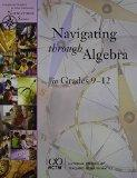 Navigating Through Algebra in Grades 9-12 (Principles and Standards for School Mathematics N...