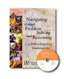 Navigating Through Problem Solving and Reasoning in Prekindergarten-Kindergarten (Principles...