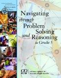 Navigating Through Problem Solving and Reasoning in Grade 5 (Principles and Standards for Sc...