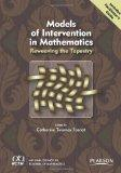 Models of Intervention in Mathematics: Reweaving the Tapestry