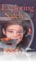 Exploring Safely A Guide for Elementary Teachers