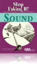Sound Stop Faking It! Finally Understanding Science So You Can Teach It
