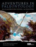 Adventures in Paleontology 36 Classroom Fossil Activities