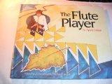 The Flute Player: An Apache Folk Tale