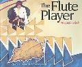 Flute Player An Apache Folktale