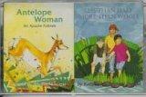 Antelope Woman: Less Than Half, More Than Whole