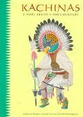 Kachinas: A Hopi Artist's Documentary