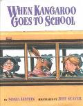 When Kangaroo Goes to School