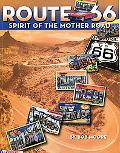 Route 66 The Spirit of the Mother Road