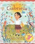 Me Llamo Gabriela/my Name Is Gabriela