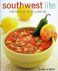 Southwest Lite Healthy, Low-crab Cooking