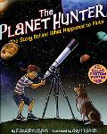 Planet Hunter How Astronomer Mike Brown's Search for the 10th Planet Shook up the Solar System