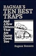 Ragnar's Ten Best Traps and a Few Others That Are Damn Good Too