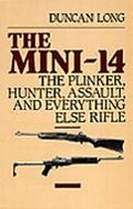 Mini-14 The Plinker, Hunter, Assault, and Everything Else Rifle