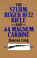 Sturm Ruger 10/22 Rifle and 44 Magnum Carbine