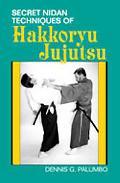 Secret Nidan Techniques of Hakkoryu Jujutsu