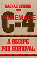 Homemade C-4 A Recipe for Survival