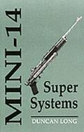 Mini-14 Super Systems
