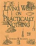 Living Well On Practically Nothing - Edward H. Romney - Paperback