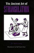 Ancient Art of Strangulation