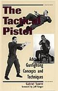 Tactical Pistol Advanced Gunfighting Concepts and Techniques
