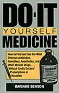 Do-It Yourself Medicine