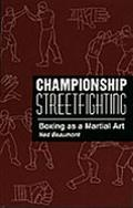 Championship Streetfighting Boxing As a Martial Art