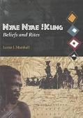 Nyae Nyae Kung Beliefs and Rites