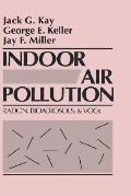 Indoor Air Pollution Radon, Bioaerosols, and Voc's