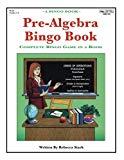 Pre-Algebra Bingo Book: Complete Bingo Game In A Book (Bingo Books)
