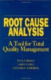 Root Cause Analysis : A Tool for Total Quality Management(H0701)