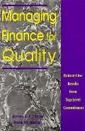Managing Finance for Quality Bottom-Line Results from Top-Level Commitment