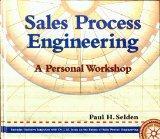 Sales Process Engineering: A Personal Workshop