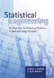 Statistical Engineering: An Algorithm for Reducing Variation in Manufacturing Processes