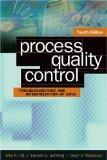 Process Quality Control: Troubleshooting And Interpretation of Data