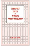 Buddhist Faith and Sudden Enlightenment