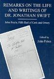 Remarks on the Life and Writings of Dr. Jonathan Swift