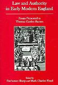 Law And Authority in Early Modern England Essays Presented to Thomas Garden Barnes