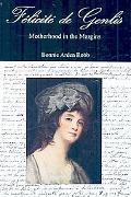 Flicit de Genlis: Motherhood in the Margins
