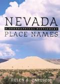 Nevada Place Names A Geographical Dictionary